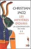 La conspiration du mal / Christian Jacq | Jacq, Christian (1947-....)