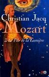Le fils de la lumière / Christian Jacq   Jacq, Christian (1947-....)