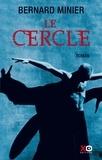 Bernard Minier - Le Cercle.