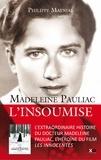 Philippe Maynial - Madeleine Pauliac : L'insoumise.