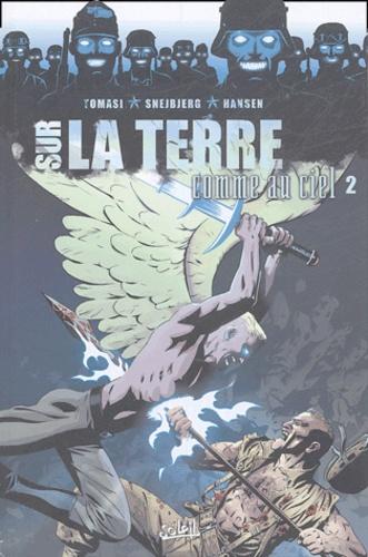Sur la terre comme au ciel. 2 / scénario et dialogues, Peter J. Tomasi | Tomasi, Peter J.. Auteur