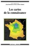 Jean-Paul Bord et Pierre-Robert Baduel - Les cartes de la connaissance.