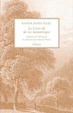 Rainer Maria Rilke - Le livre de la vie monastique.