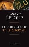 Jean-Yves Loup et Jean-Yves Leloup - Le philosophe et le djihadiste.
