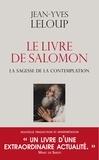 Jean-Yves Leloup et Jean-Yves Leloup - Le livre de Salomon - La sagesse de la contemplation.