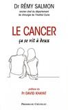 Rémy Salmon - Le cancer, ça se vit à deux.