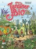 Denis Pic Lelièvre - Jardiner bio en bandes dessinées - Librement adapté du livre : Le bio grow book Karel Schelfhout & Michiel Panhuysen.