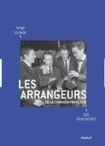 Serge Elhaïk - Les arrangeurs de la chanson française - 200 rencontres.