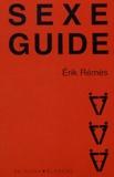 Erik Rémès - Sexe guide.