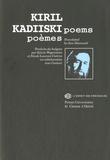 Kiril Kadiiski - Poèmes : Poems - Edition bilingue français-anglais.