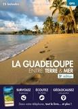 Daniel Kempa et Corinne Gense - La Guadeloupe entre terre & mer - 27 balades sur les sites du Conservatoire du littoral.