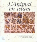 Mohammed Hocine Benkheira et Catherine Mayeur-Jaouen - L'animal en islam.