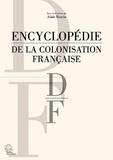 Alain Ruscio - Encyclopédie de la colonisation française - D-F.