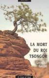 La mort du roi Tsongor / Laurent Gaudé   Gaudé, Laurent (1972-....)