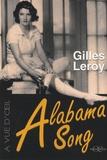 Alabama Song / Gilles Leroy | Leroy, Gilles (1958-....). Auteur