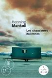 Les chaussures italiennes / Henning Mankell   Mankell, Henning (1948-2015). Auteur