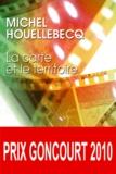La carte et le territoire / Michel Houellebecq   Houellebecq, Michel (1956-....)