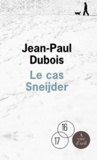 Le cas Sneijder / Jean-Paul Dubois | Dubois, Jean-Paul (1950-....)