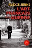 L'art français de la guerre / Alexis Jenni | Jenni, Alexis (1963-....)