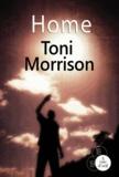 Home | Morrison, Toni (1931-....). Auteur
