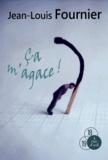 ça m' agace ! / Jean-Louis Fournier | Fournier, Jean-Louis (1938-....)