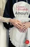 Amours / Léonor de Récondo   Récondo, Léonor de (1976-....)