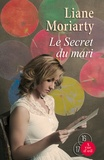 Liane Moriarty - Le Secret du mari.