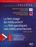 CNPM et  APNET - Le bon usage du médicament et des thérapeutiques non médicamenteuses.