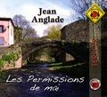 Jean Anglade - Les permissions de mai. 1 CD audio MP3
