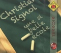 Christian Signol - Une si belle école. 1 CD audio MP3