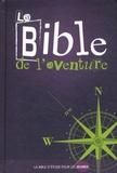 Editions Vida - La Bible de l'Aventure - La Bible d'étude pour les jeunes.