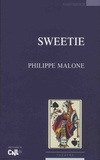 Philippe Malone - Sweetie.