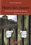 Michèle Veillon-Colin - Hors les murs - Accueil des familles de détenus.