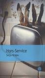 Hors-service : roman / Solja Krapu   Krapu, Solja (1960-....). Auteur