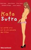 Nadia Daam et Emma Defaud - Kata Sutra - La vérité crue sur la vie sexuelle des filles.