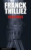 Fractures : roman | Thilliez, Franck (1973-....). Auteur
