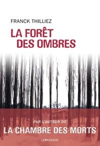 Franck Thilliez - La forêt des ombres.