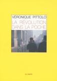 Véronique Pittolo - La Révolution dans la poche.