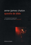 Anne-James Chaton - Questio de dido. 1 CD audio