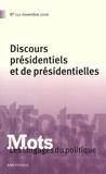Paul Bacot et Chloé Gaboriaux - Mots, les langages du politique N° 112, novembre 201 : Discours présidentiels et de présidentielles.