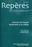 Bertrand Daunay et Nathalie Denizot - Repères N° 56/2017 : L'exercice de français au primaire et au collège.