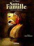Sans famille. Tome 01, mère Barberin / scénario et dessin de Yann Dégruel   Dégruel, Yann (1971-....). Auteur