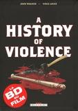 history of violence (A) / scénario, John Wagner | Wagner, John (1949-....). Auteur