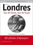 Albert Londres - Tour de France, tour de forçats.