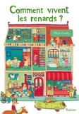 Comment vivent les renards ? / Marie Caudry | Caudry, Marie. Auteur. Illustrateur