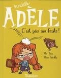 Mortelle Adèle : C'est pas ma faute !. 3   Mr Tan (1981-....). Auteur