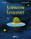 Robinson croissant / Salva Rubio, Cristina Pérez Navarro | Rubio, Salva. Auteur