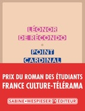 Point cardinal : roman | Léonor de Recondo, Auteur