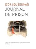 Igor Gouberman - Journal de prison.