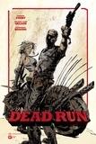 Andrew Cosby et Michael Alan Nelson - Dead Run.